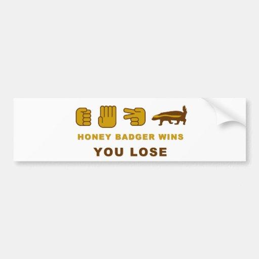 Honey Badger Wins - You Lose Bumper Sticker
