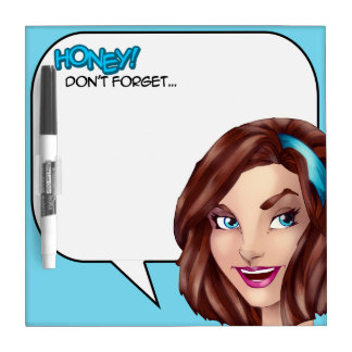 Honey Don't Forget Comics Speech Bubble Dry Erase Board