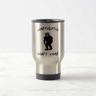 Honey Squatch Don't Care Travel Mug