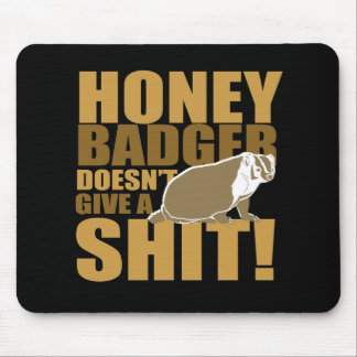 Honeybadger don't care mouse pad