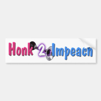 Honk 2 Impeach Bumper Stickers