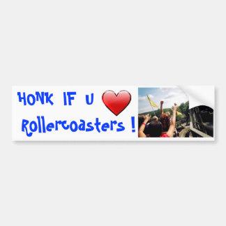 HONK  IF  U LOVE   Rollercoasters Bumper Sticker
