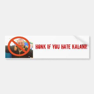 Honk If you hate Kalani! Bumper Sticker