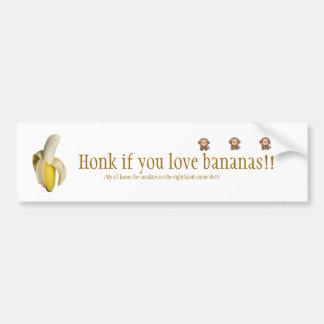 """Honk if you love bananas"" Bumper Sticker"