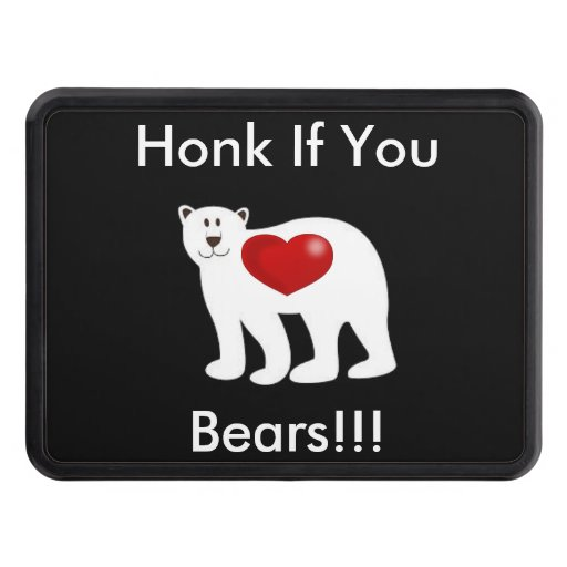 Honk if you Love Bears Tow Hitch Cover