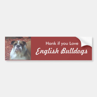 Honk if you Love English Bulldogs Bumper Sticker