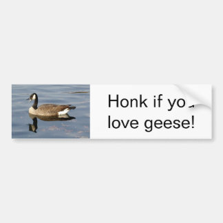 """""""Honk if you love geese"""" bumper sticker"""