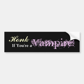 Honk If You re a Vampire Bumper Sticker
