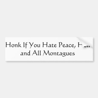 Honk If You ...  Romeo and Juliet Bumper Sticker