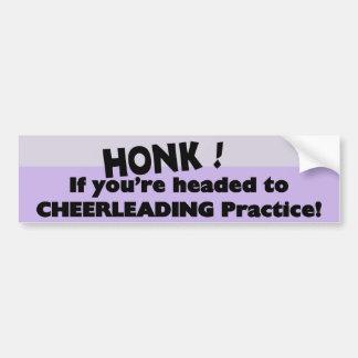 Honk if you're headed to Cheerleading practice Bumper Sticker