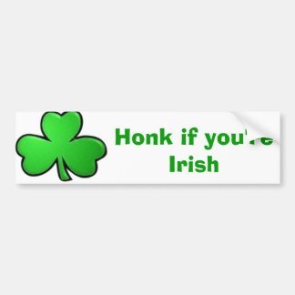Honk if you're Irish Bumper Sticker
