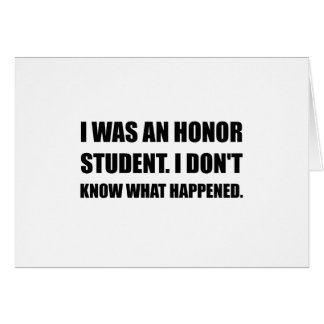 Honor Student What Happened Card