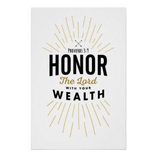 Honor the Lord with your Wealth Art Print