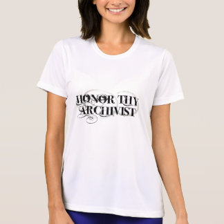 Honor Thy Archivist T-Shirt