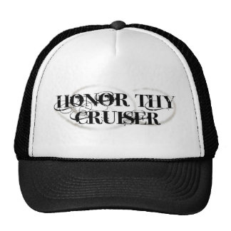 Honor Thy Cruiser Hats