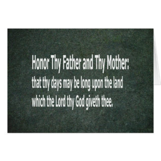 Honor Thy Father and Thy Mother Card