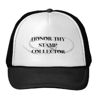 Honor Thy Stamp Collector Trucker Hats
