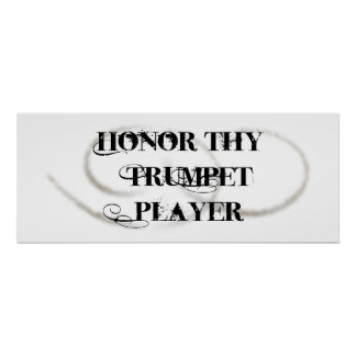 Honor Thy Trumpet Player Poster