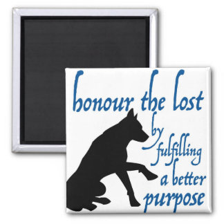 honour the lost square magnet