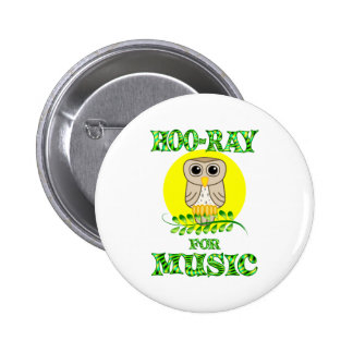 Hoo-Ray for Music 6 Cm Round Badge