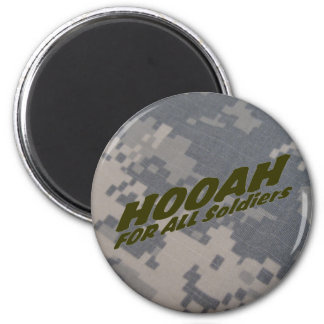 Hooah for all Soldiers 6 Cm Round Magnet