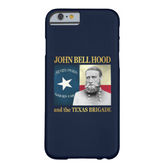 Hood and the Texas Brigade Barely There iPhone 6 Case
