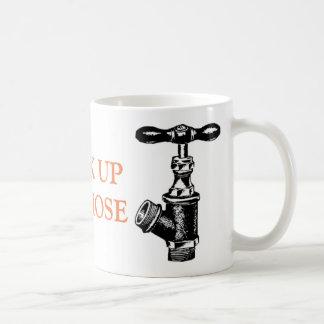 Hook up the hose funny coffee mug