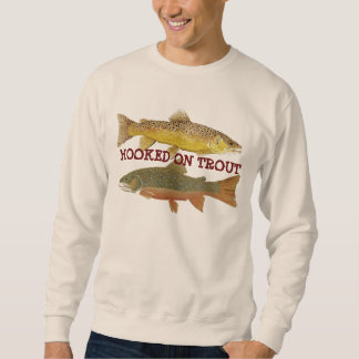 Hooked on Trout Apparel Sweatshirt