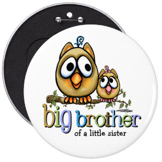 Hoot for Big Brother - Baby Sis Pinback Button
