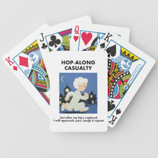 Hop-Along Casualty - Until Hip Replaced Bicycle Playing Cards