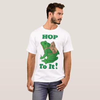 Hop to it T shirt