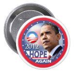 Hope Again / Obama 2012 7.5 Cm Round Badge