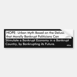 Hope: An Urban Myth Car Bumper Sticker