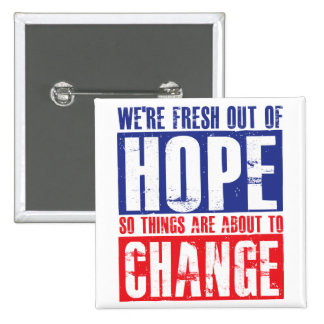 Hope and Change 15 Cm Square Badge
