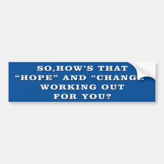 Hope And Change Anti Obama Bumper Sticker