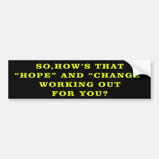 Hope And Change Anti Obama BumperSticker Bumper Sticker