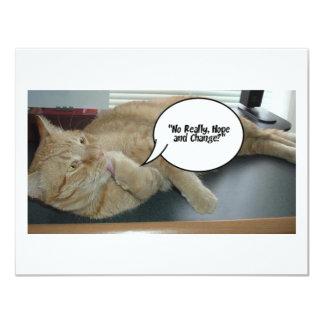 Hope and Change/Cat Humor 11 Cm X 14 Cm Invitation Card