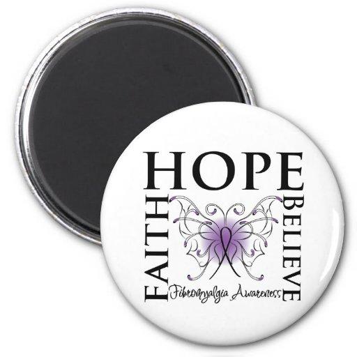 Hope Believe Faith - Fibromyalgia Refrigerator Magnet
