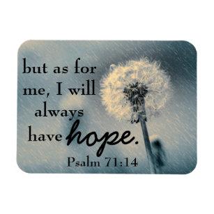 Hope bible verse Psalm 71:14 Magnet