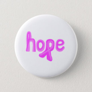 hope breast cance awareness 6 cm round badge