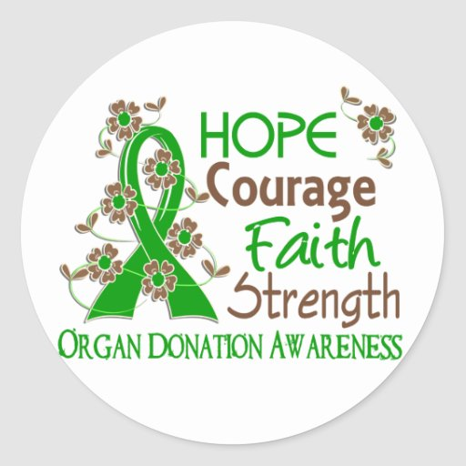 Hope Courage Faith Strength 3 Organ Donation Round Stickers