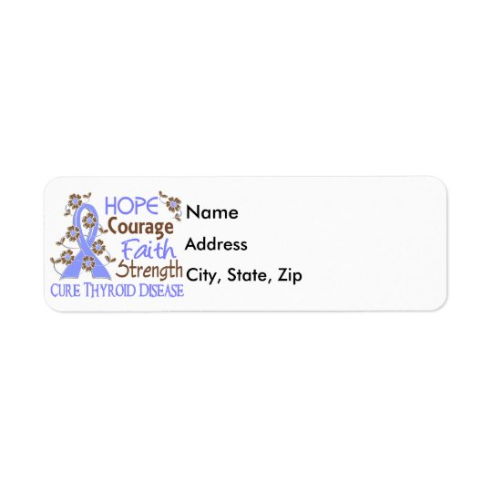 Hope Courage Faith Strength 3 Thyroid Disease Return Address Label