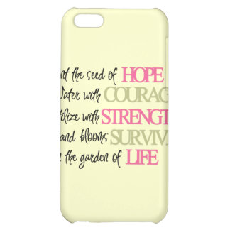 Hope Courage Strength Survive Life iphone 4 Case