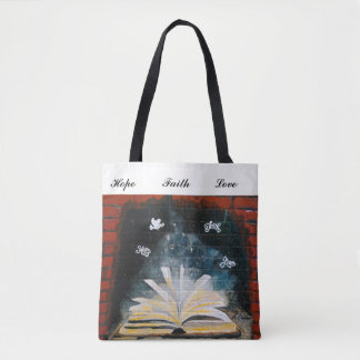 Hope, Faith and Love Tote Bag