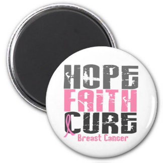 HOPE FAITH CURE BREAST CANCER 6 CM ROUND MAGNET