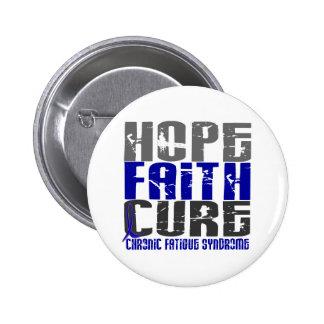Hope Faith Cure CFS Chronic Fatigue Syndrome 6 Cm Round Badge