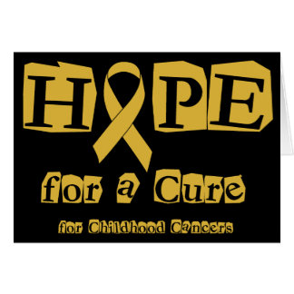 Hope for a Cure - Childhood Cancer Gold Ribbon Card
