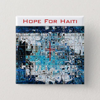 """Hope For Haiti"" © 2010 S.J. 15 Cm Square Badge"