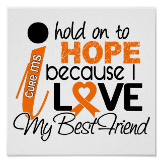 Hope For My Best Friend Multiple Sclerosis MS Poster