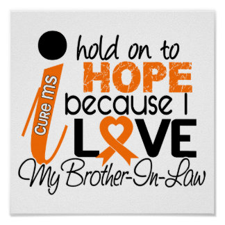 Hope For My Brother-In-Law Multiple Sclerosis MS Poster